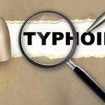 Keep yourself Vaccinated and kick out Typhoid Fever