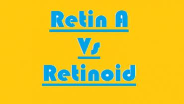 Retin A Vs Retinoid